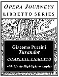 Puccini's TURANDOT / Opera Journeys Libretto Series