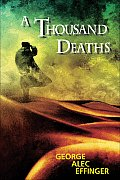 A Thousand Deaths by George Alec Effinger