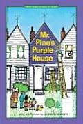 Mr. Pine's Purple House: 40th Anniversary Edition (Mr. Pine)
