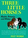 Three Little Horses