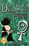 Dork Shadows, the Collected Dork Tower, Vol 2