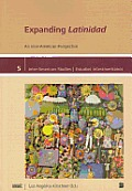 Expanding Latinidad: An Inter-American Perspective