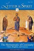 Letter & Spirit, Volume 3: The Hermeneutic of Continuity: Christ, Kingdom, and Creation