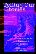 Telling Our Stories: Personal Accounts of Engagement with Scripture