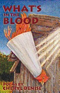 What's in the Blood: Poems