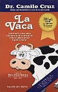 La Vaca Una Historia Sobre Como Deshacernos del Conformismo y la Mediocridad