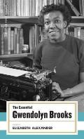 Essential Gwendolyn Brooks