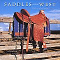 Saddles of the West: History, Art, Culture, Function (Cowboy Gear Series)