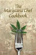 Marijuana Chef Cookbook