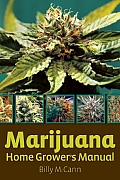Marijuana Home Growers Manual