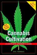 Cannabis Cultivation: A Complete Grower's Guide Cover