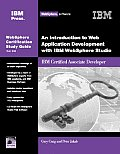 An Introduction to Web Application Development with IBM Websphere Studio: Websphere Certification Study Guide [With CDROM]