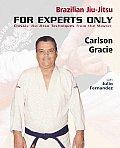 Brazilian Jiu Jitsu For Experts...