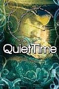 Quiet Time for Junior & Senior High Students: A One Year Daily Devotional for Junior & Senior High School Students (Quiet Time Daily Devotional)