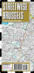 Streetwise Brussels Map Laminated City Center Street Map of Brussels, Belgium: Folding Pocket Size Travel Map (Streetwise)