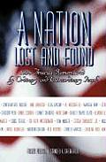 Nation Lost & Found 1936 America Remembered by Ordinary & Extraordinary People