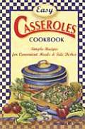 Easy Casseroles Cookbook: Simple Recipes for Convenient Meals & Side Dishes