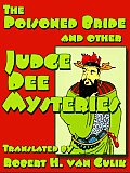 Poisoned Bride, and Other Judge Dee Mysteries