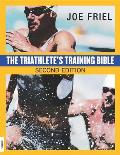 Triathletes Training Bible 2ND Edition