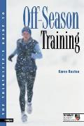The Triathlete's Guide to Off-Season Training (Ultrafit Multisport Training)