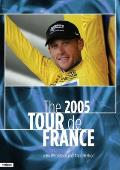 The 2005 Tour de France: Armstrong's Farewell (Tour de France)