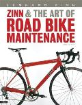 Zinn & the Art of Road Bike Maintena 2ND Edition