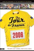 The 2006 Tour de France: Triumph and Turmoi for Floyd Landis (Tour de France)