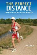 The Perfect Distance: Training for Long-Course Triathlon (Ultrafit Multisport Training)
