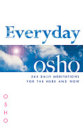 Everyday Osho 365 Daily Meditations For The Here & Now