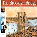 The Brooklyn Bridge: The Story of the World's Most Famous Bridge and the Remarkable Family That Built It