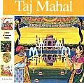 Taj Mahal: A Story of Love and Empire (Wonders of the World)