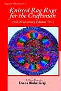 Knitted Rag Rugs for the Craftsman, 20th Anniversary Edition (REV.) Cover