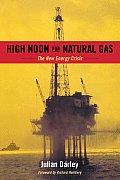 High Noon for Natural Gas: the New Energy Crisis (04 Edition) Cover