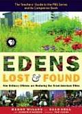 Edens Lost and Found: How Ordinary Citizens Are Restoring Our Great American Cities