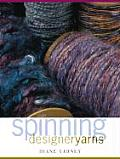 Spinning Designer Yarns
