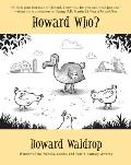 Howard Who?: Stories by Howard Waldrop