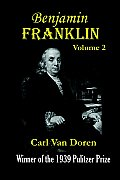 Benjamin Franklin Volume 2