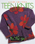 Vogue Knitting On The Go Teen Knits