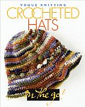 Vogue Knitting Crocheted Hats
