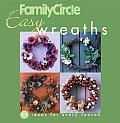 Family Circle Easy Wreaths 50 Ideas for Every Season
