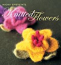Nicky Epsteins Knitted Flowers