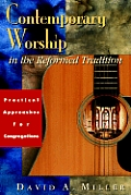Contemporary WRSHP. in the Reform. Trad. (01 Edition)