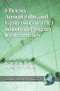 Efficiency, Accountability, and Equity Issues in Title 1 Schoolwide Program Implementation (PB)