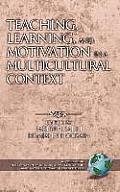 Teaching, Learning, and Motivation in a Multicultural Context (Hc)