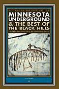 Minnesota Underground & the Best of the Black Hills: A Guide to Mines, Sinks, Caves and Disappearing Streams (Trails Books Guide)