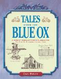 Tales From The Blue Ox A Hands On Manual