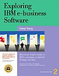 Exploring Ibm E Business Software 2ND Edition