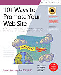 101 Ways To Promote Your Web Site (8TH 10 Edition)