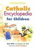 Our Sunday Visitors Catholic Encyclopedia for Children