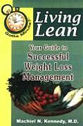 Living Lean: Your Guide to Successful Weight Loss Management
